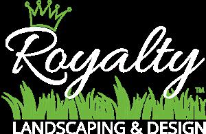 Royalty Landscaping & Design